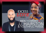 JJ Hairston & Mercy Chinwo – Excess Love rmx