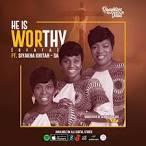 Daughters of Glorious Jesus  ft. Siyakha Khitah – He Is Worthy [Ofata]
