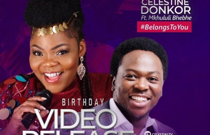 Celestine Donkor ft Mkhululi Bhebhe – Belongs to You