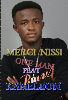 MERCI NISSI – ONE MAN -FEAT KAMELEON [PROD. BY KINGFORD DE GENERAL][www.GhanaMix.Com]