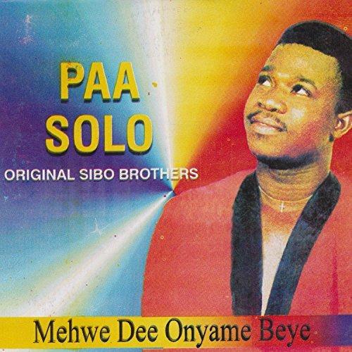 Paa Solo - Me Hwe Dea Awurade Beye (www.GhanaMix.com