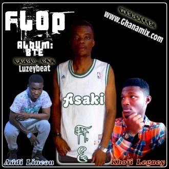 Asaki – Flop (Ft. Addi Lincon & Khofi Legacy)(Prod. By Luzeybeat)(www.GhanaMix.com)