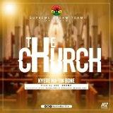 KyereMa Tin – The Church (Prod. By Samuel Oja Walker)(www.GhanaMix.com)