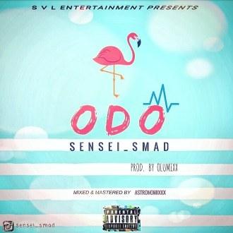 Sensei Smad – Odo (Prod. By Olumixxx, Astronomixxx)(www.GhanaMix.com)