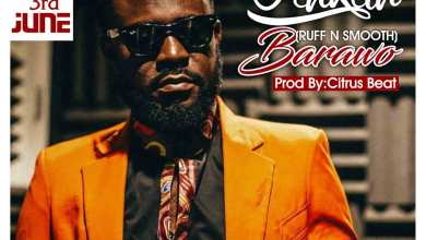 Photo of Audio: Barawo by Akhan (Ruff N Smooth)
