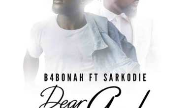 Photo of Audio: Dear God remix by B4Bonah feat. Sarkodie