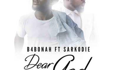 Dear God remix by B4Bonah feat. Sarkodie