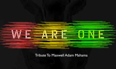 We Are One(Tribute to Maxwell Adam Mahama)by EL
