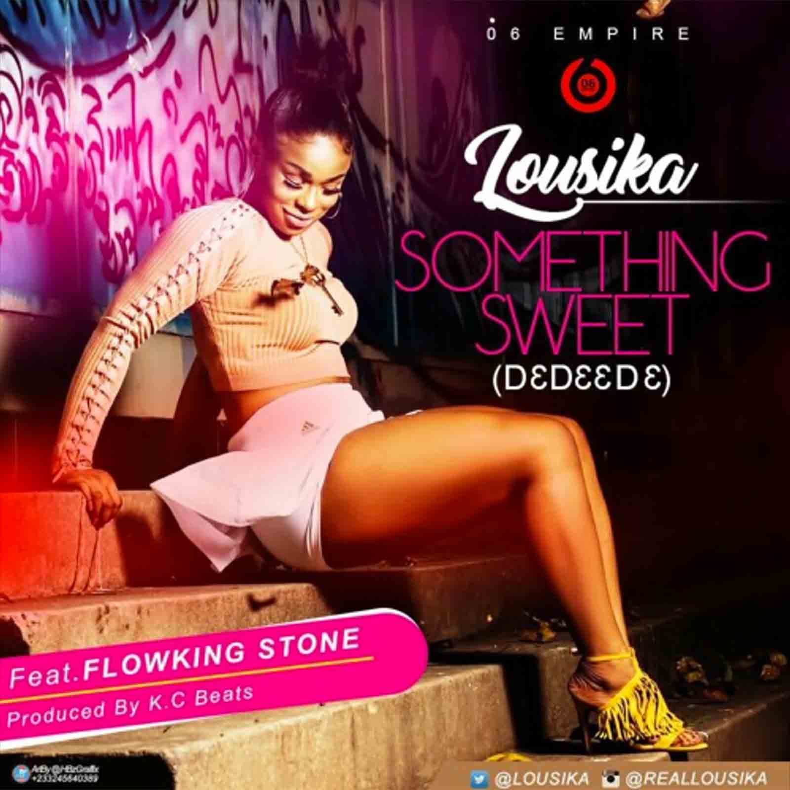 Something Sweet (D3d33d3) by Lousika feat. Flowking Stone