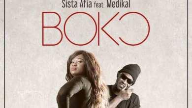 Sista Afia - Boko ft. Medikal