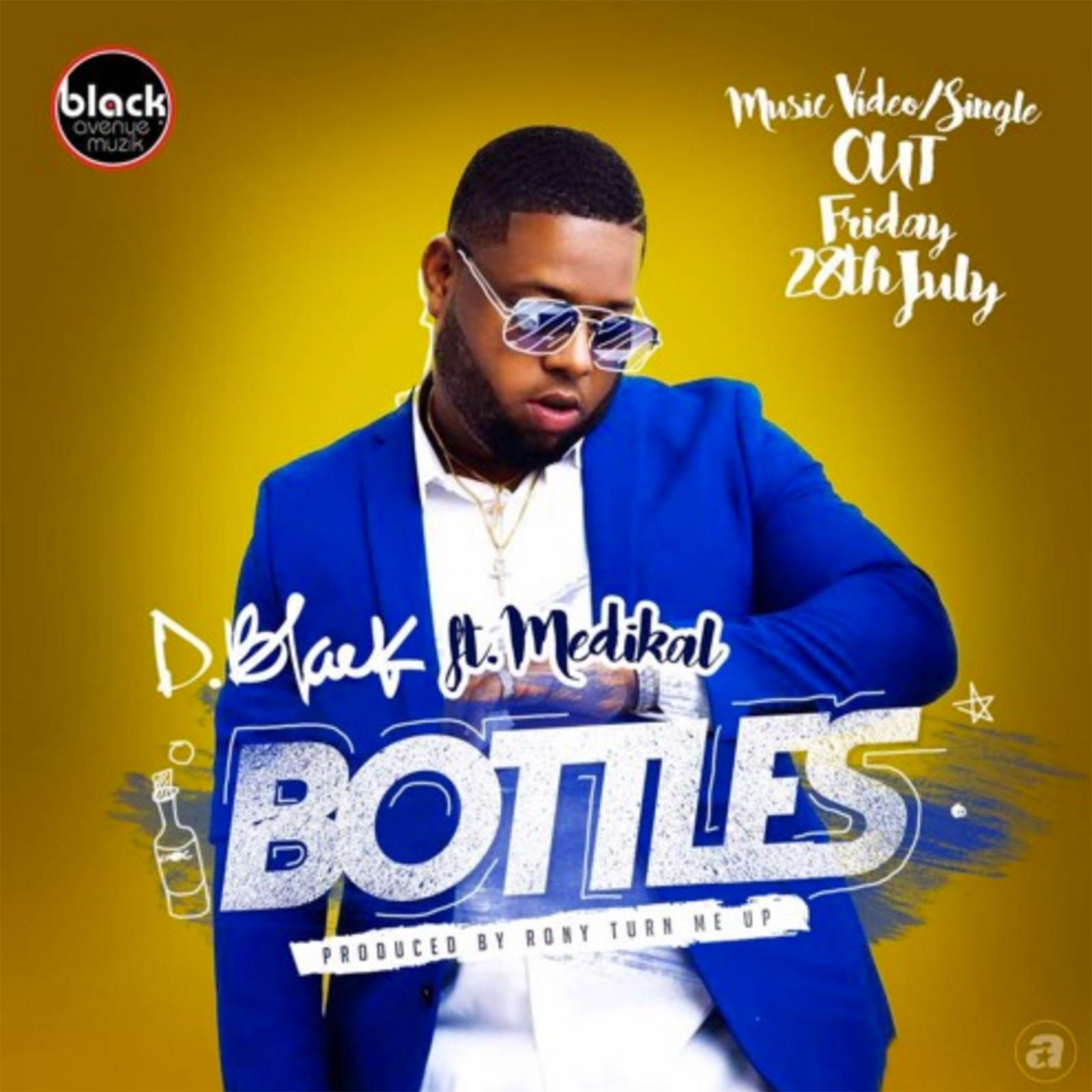 Bottles by D-Black feat. Medikal