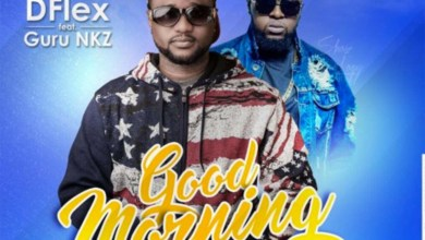 Photo of Audio: Good Morning by DFlex feat. Guru