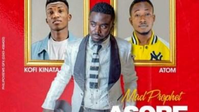 Asore Sika (Church Money) by Mad Prophet, Kofi Kinaata & Atom