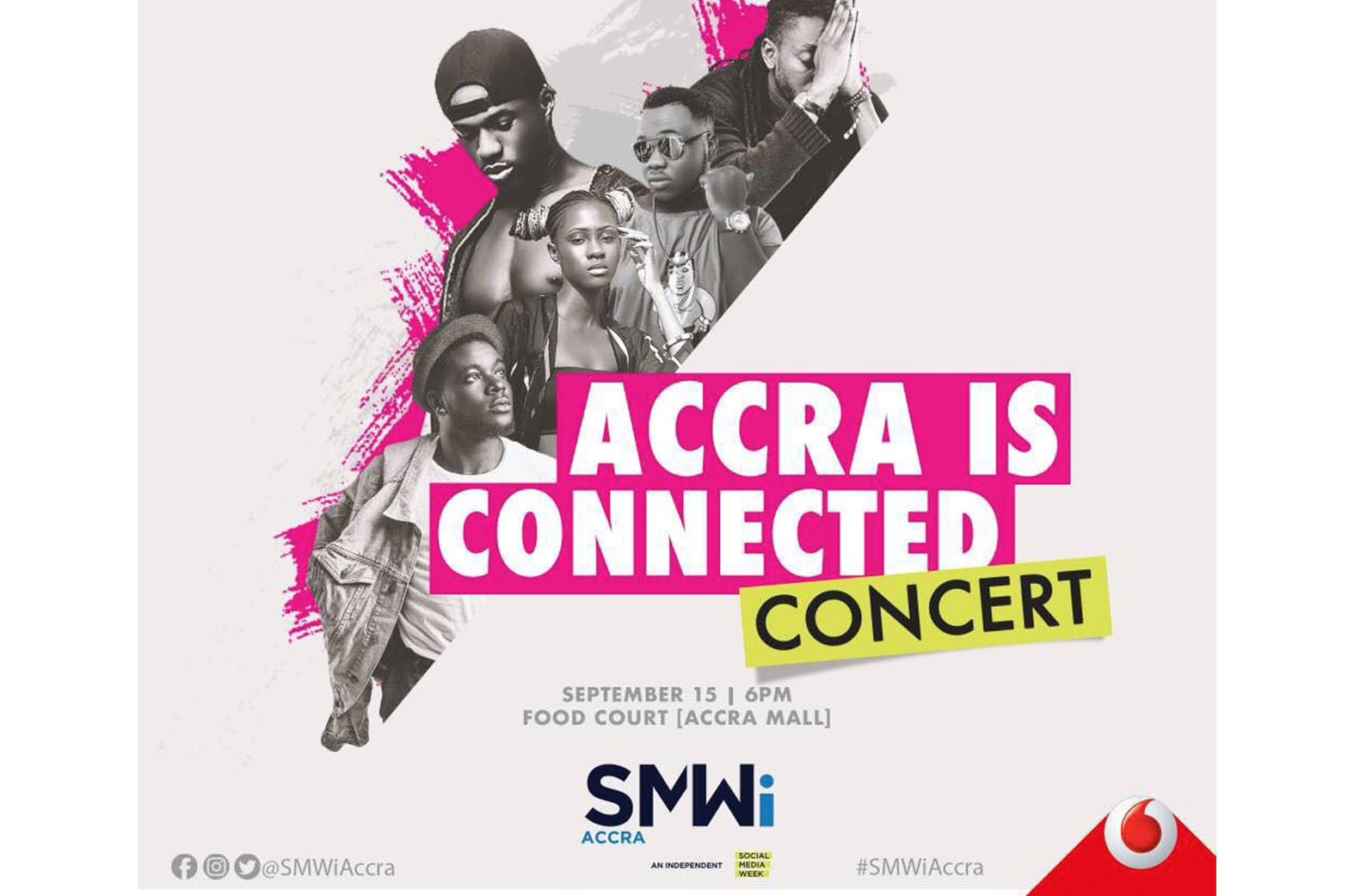 SMWiAccra, Social Media Week Accra, Accra Is Connected, Cina Soul, Joey B, B4Bonah, Pappy Kojo, CJ Biggerman