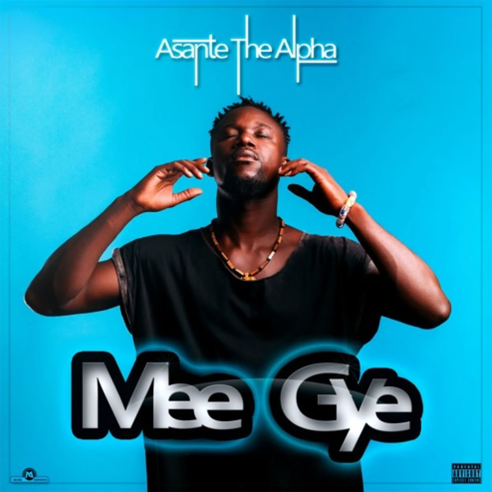Mee Gye by Asante The Alpha