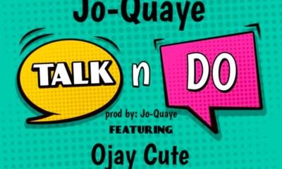 Talk N Do by Jo-Quaye feat. Ojay Cute