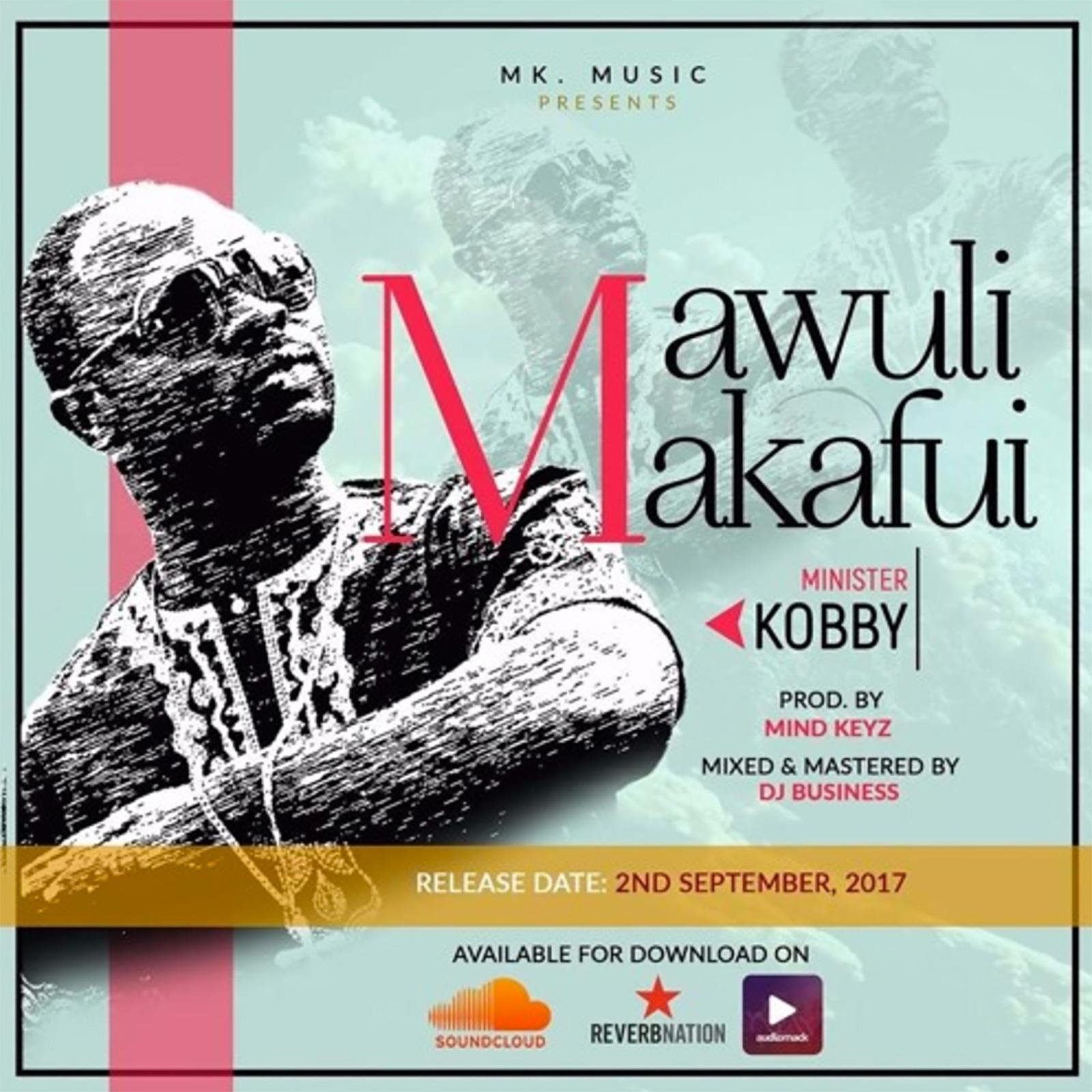 Mawuli Makafui by Minister Kobby