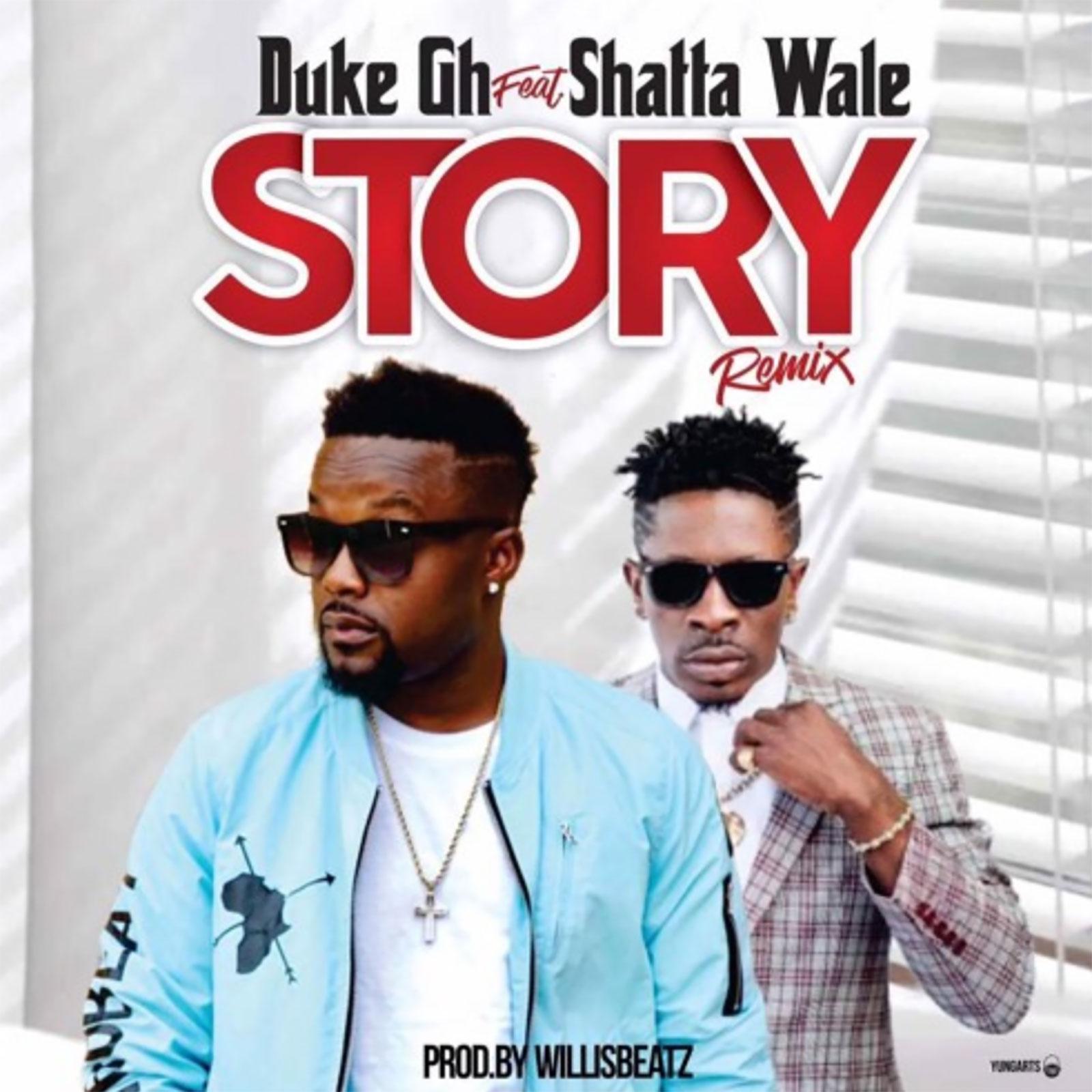 Story Remix by Duke feat. Shatta Wale