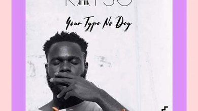 Your Type No Dey by Kayso
