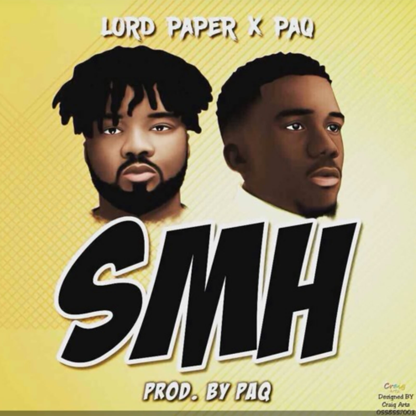 SMH by Lord Paper feat PaQ