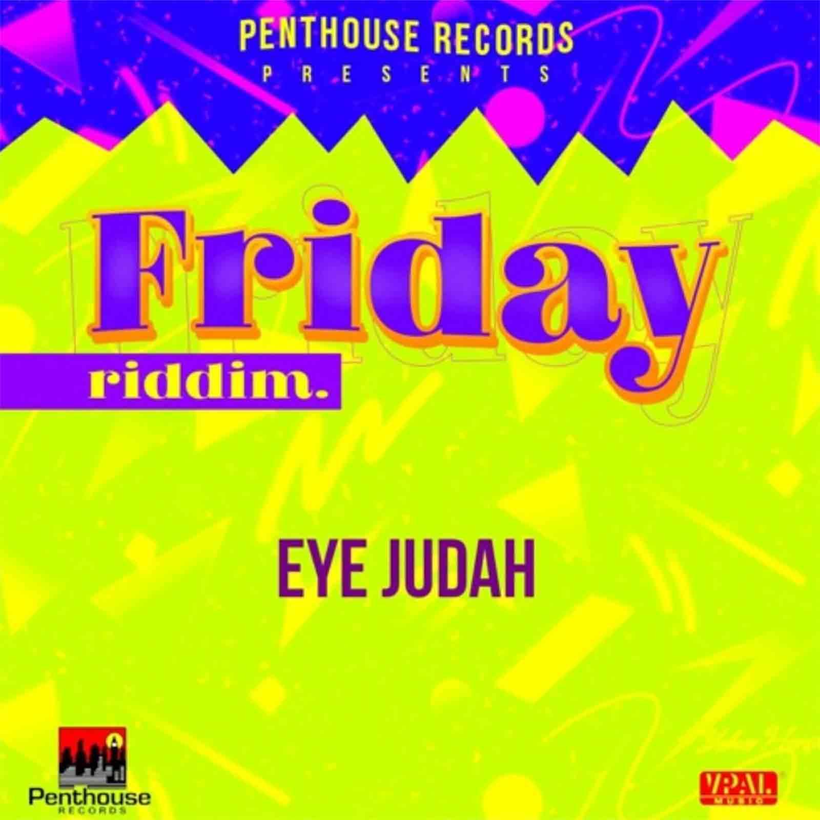 Give Thanks (Friday Riddim) by Eye Judah