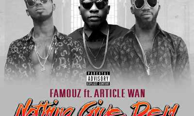 Nothing Give Dem by Famouz feat. Article Wan