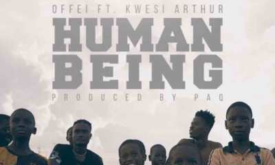 Human Being by Offei feat. Kwesi Arthur