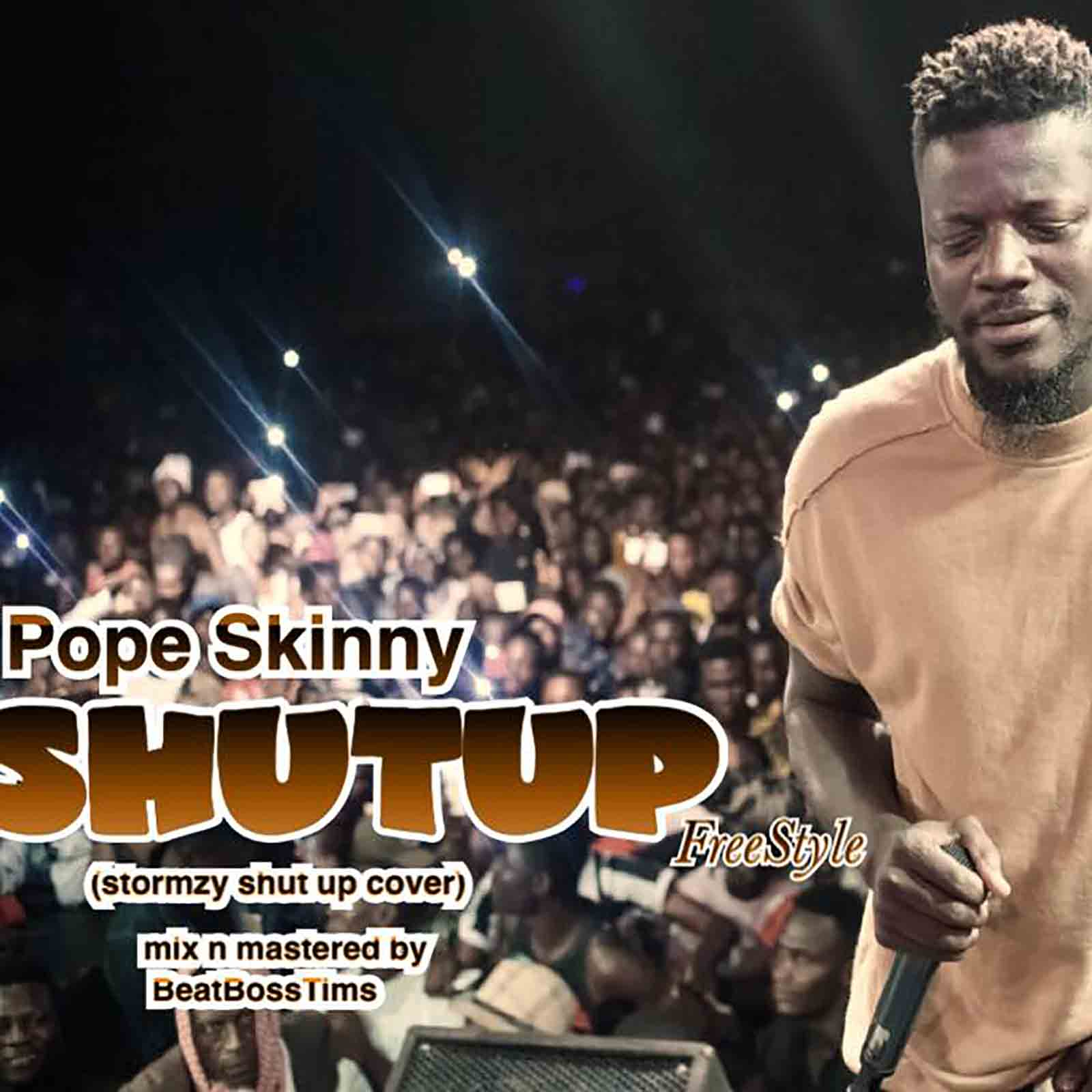 Shut Up (Stormzy Shutup Cover) by Pope Skinny