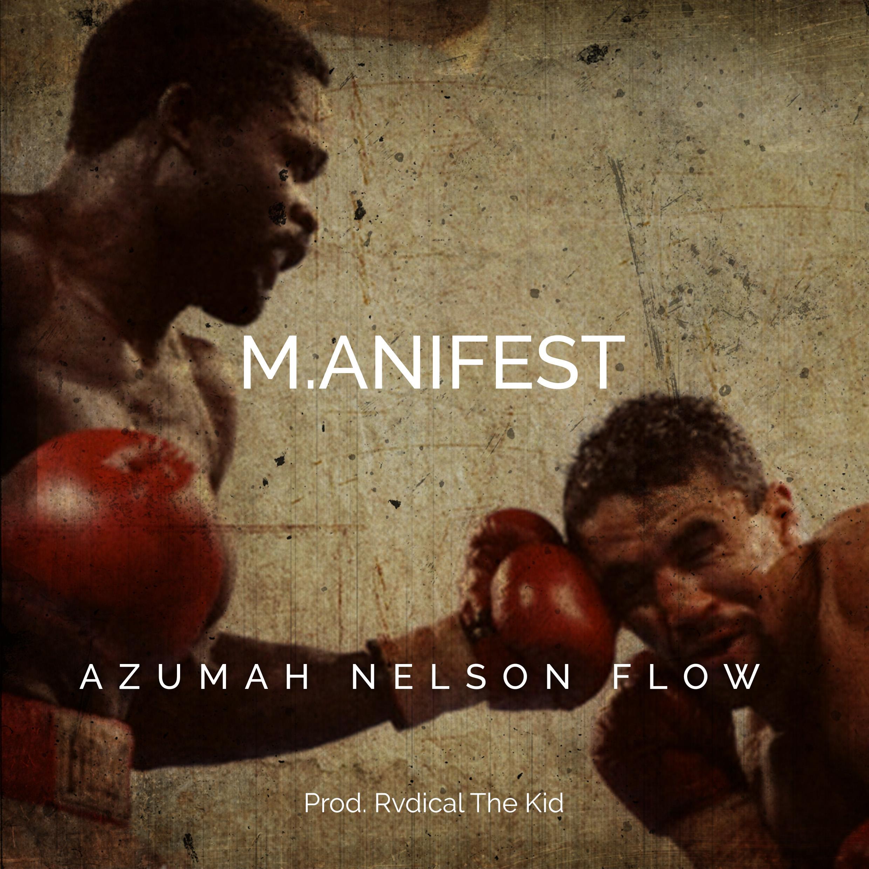 azumah nelson flow, m.anifest, ghana music