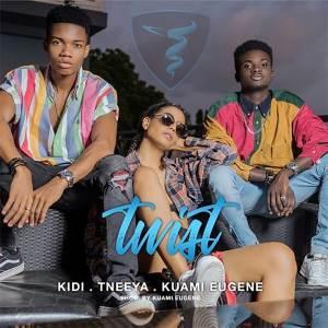 Twist by KiDi, Tneeya & Kuami Eugene