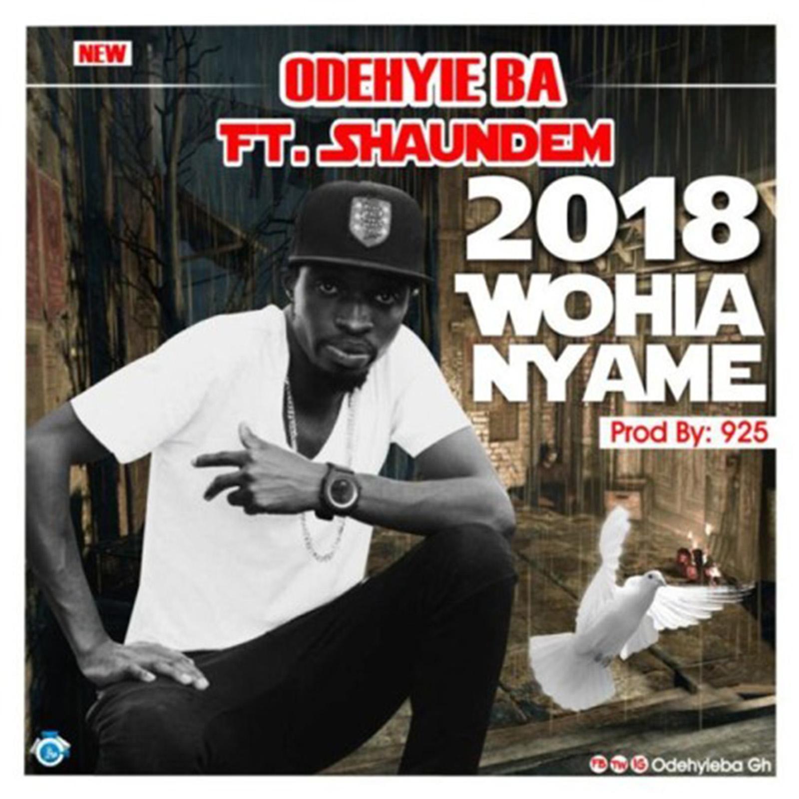 Wohia Nyame by Odehyie Ba feat. Shaundem