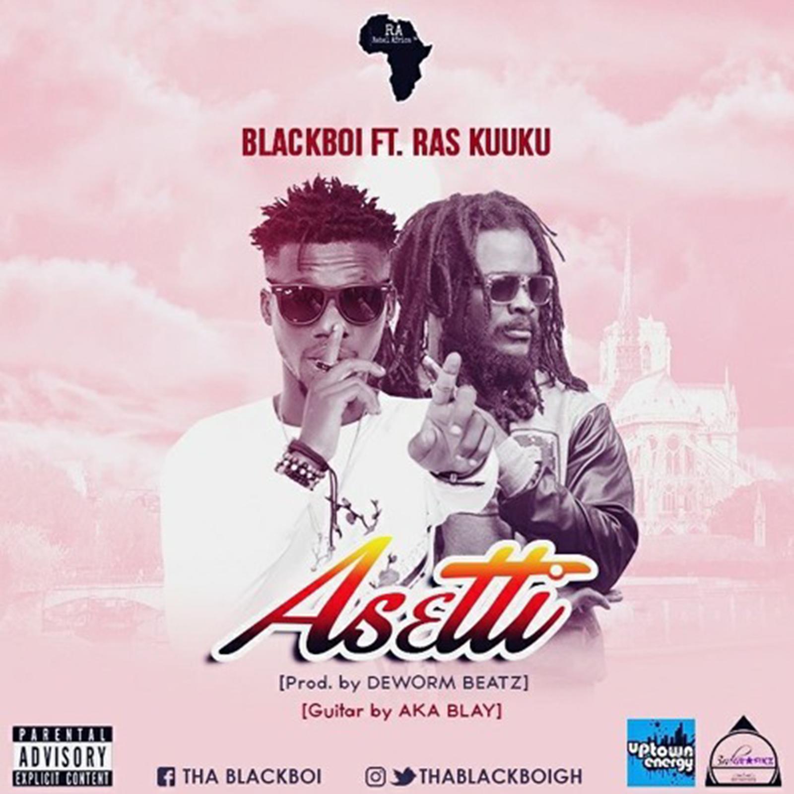 Asetti by Blackboi feat. Ras Kuuku