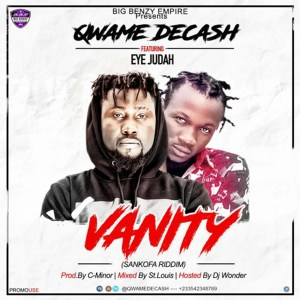 Vanity by Qwame Decash feat. Eye Judah