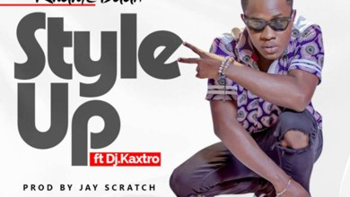 Photo of Audio: Style Up ft.  by Kwame Baah feat. DJ Kaxtro