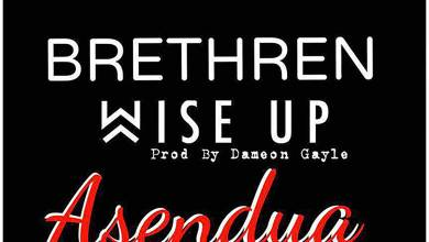 Photo of Audio: Brethren Wise Up by Asendua Tha Cross