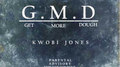 G.M.D (Get More Dough) by Kwobi Jones