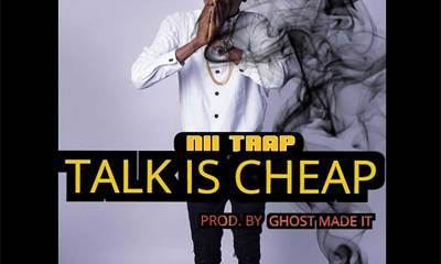 Talk Is Cheap by Nii Trap