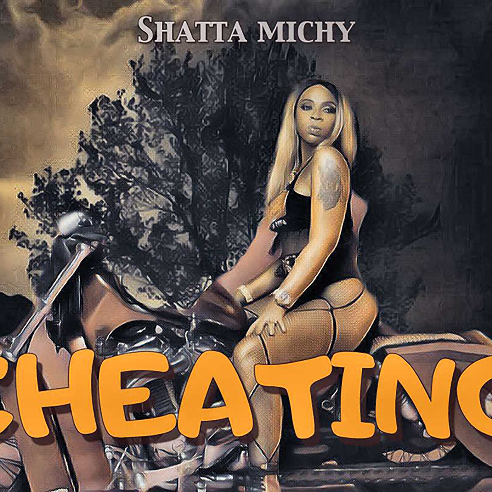 Cheating by Shatta Michy