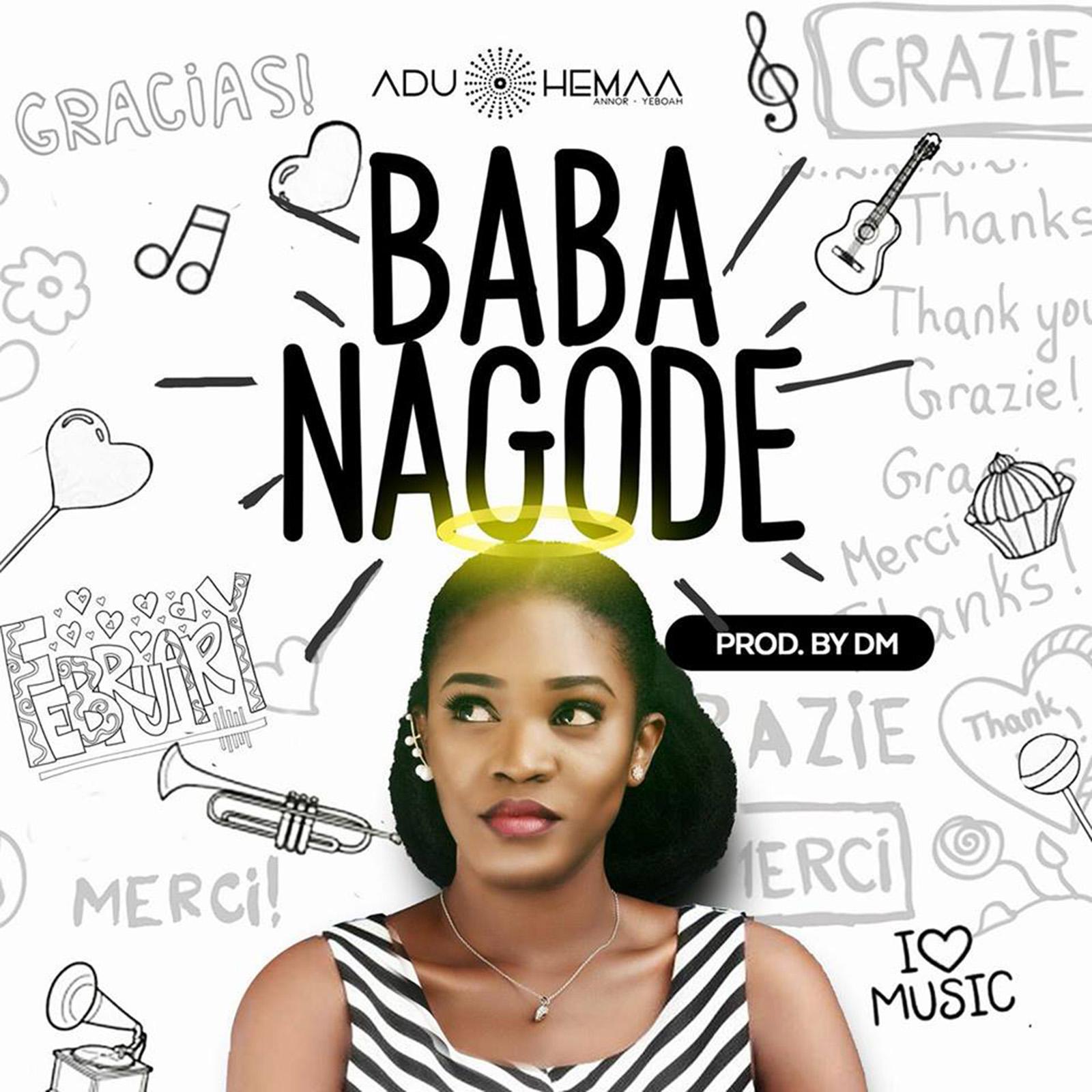Baba Nagode by Aduhemaa