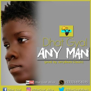 Any Man Na Man by Dhat Gyal