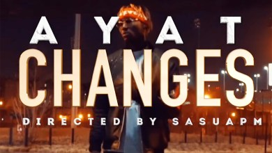 Photo of Video: Changes by Ayat