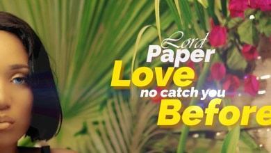 Photo of Video Premiere: Love No Catch You Before by Lord Paper
