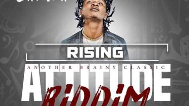 Photo of Audio: Rising (Attitude Riddim) by Gariba