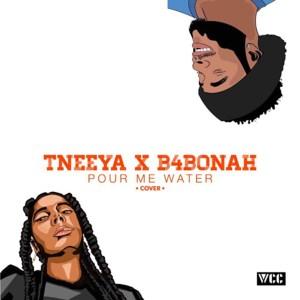Pour Me Water by T'neeya & B4Bonah