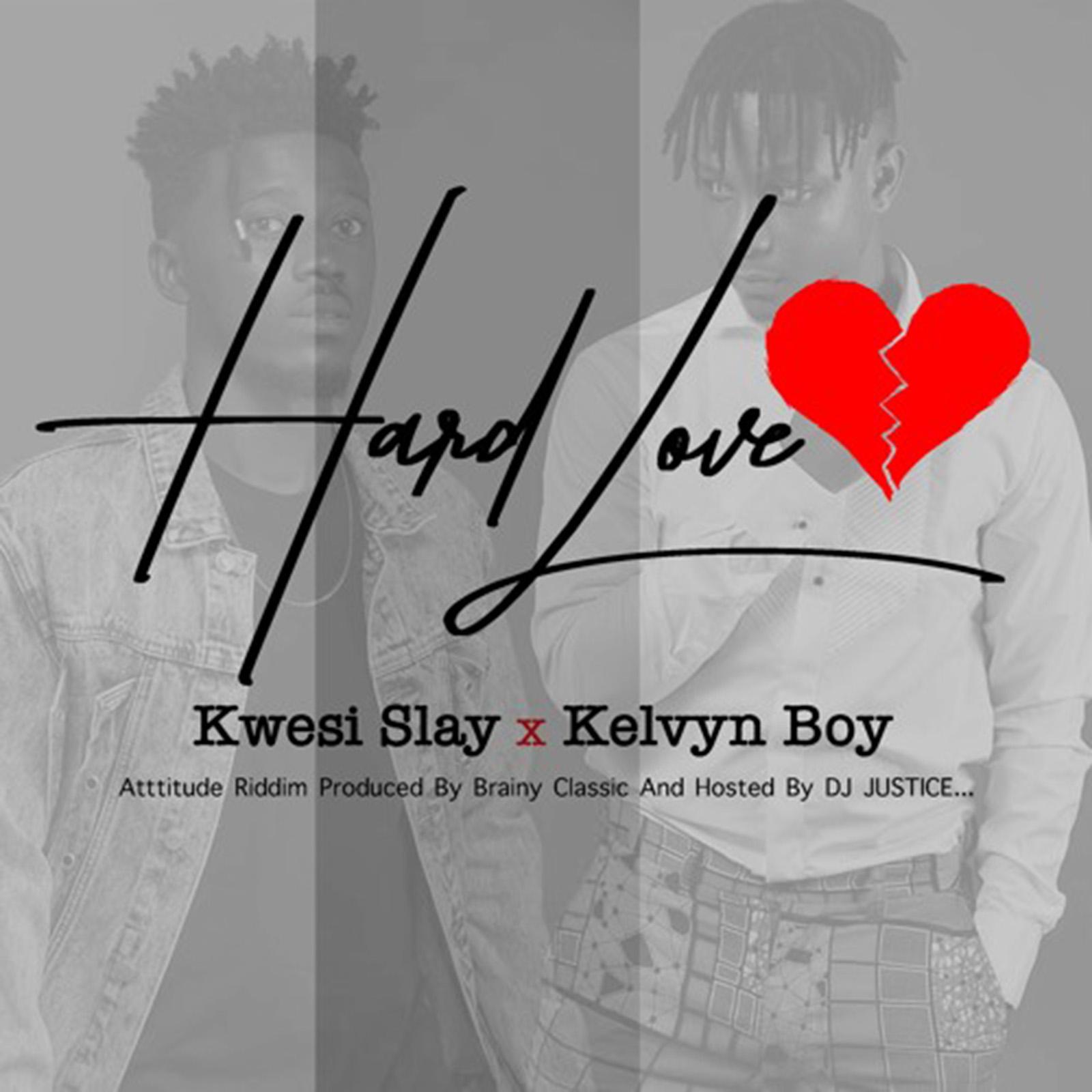 Hard Love by Kwesi Slay feat. Kelvyn Boy