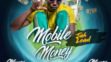Photo of Audio: Mobile Money (Money Mansion Riddim) by Jah Lead