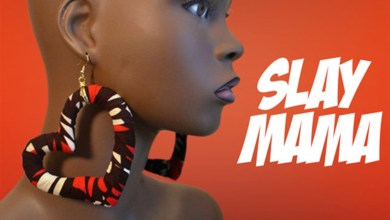 Photo of Audio: Slay Mama by Atumpan