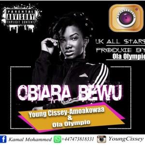 Obiara Bewu (Ebony Tribute) by Yong Cissey & Amoakowaa (UK All Stars)