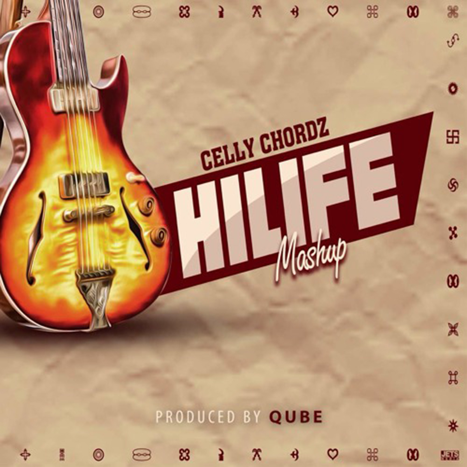 Hilife Mashup by Celly Chordz