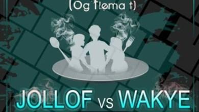 Photo of Audio: Jollof Vs Wakye (Main Chick vs Side Chick) by T Blaze